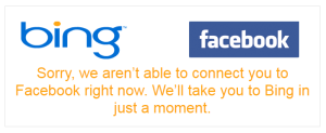 Bing and Facebook - not working right now