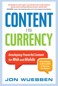 Content is Currency by Jon Wuebben - Cover